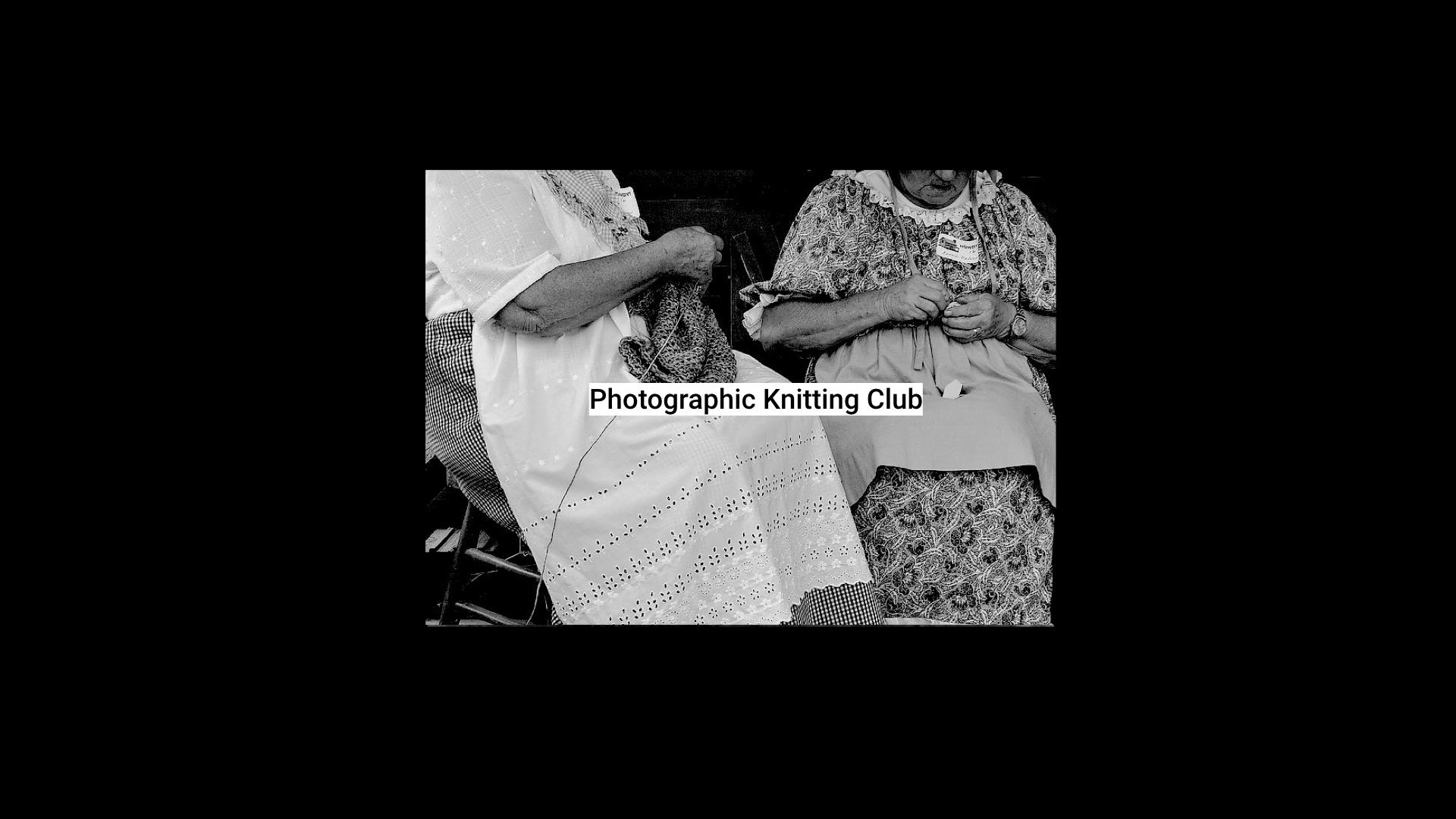 Photographic Knitting Club